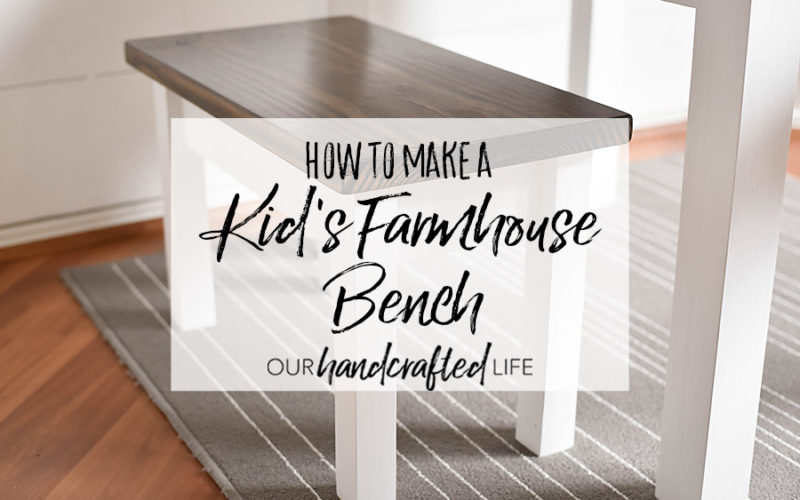 How to Make a Kid's Farmhouse Bench
