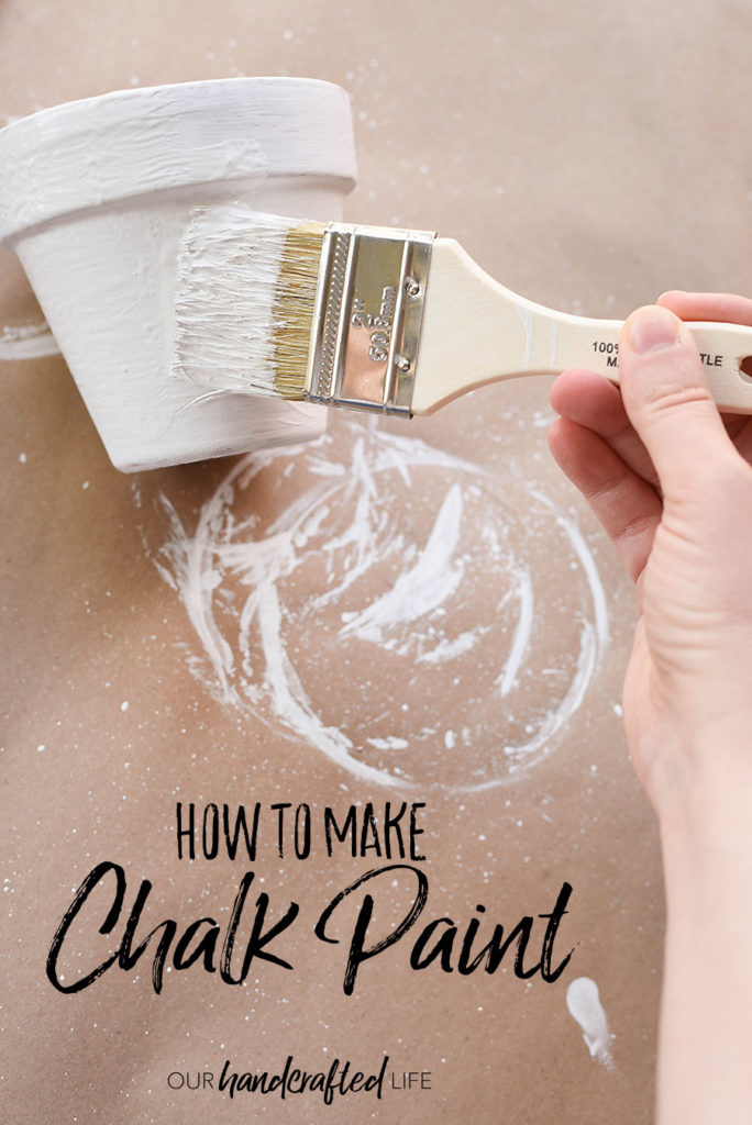 DIY Chalk Paint - Our Handcrafted Life
