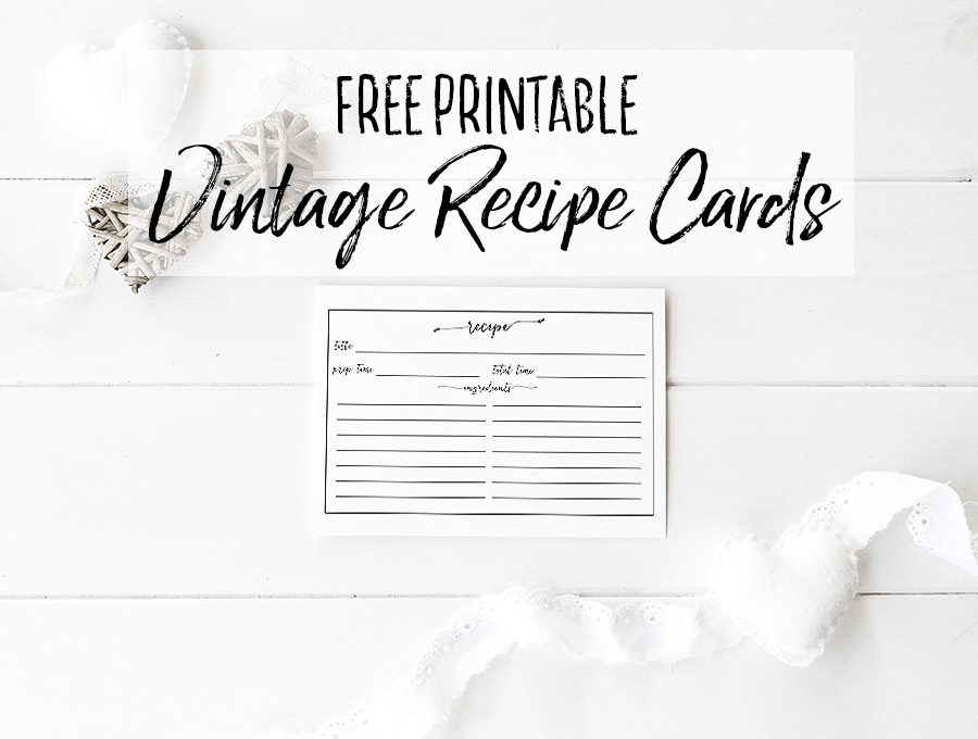 Free Printable Farmhouse Style Vintage Recipe Cards - Our Handcrafted Life