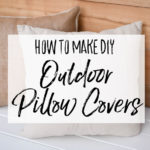 DIY Outdoor Pillow Shams with Drop Cloth and Burlap - Our Handcrafted Life