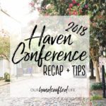 Haven Conference 2018 Recap + Tips