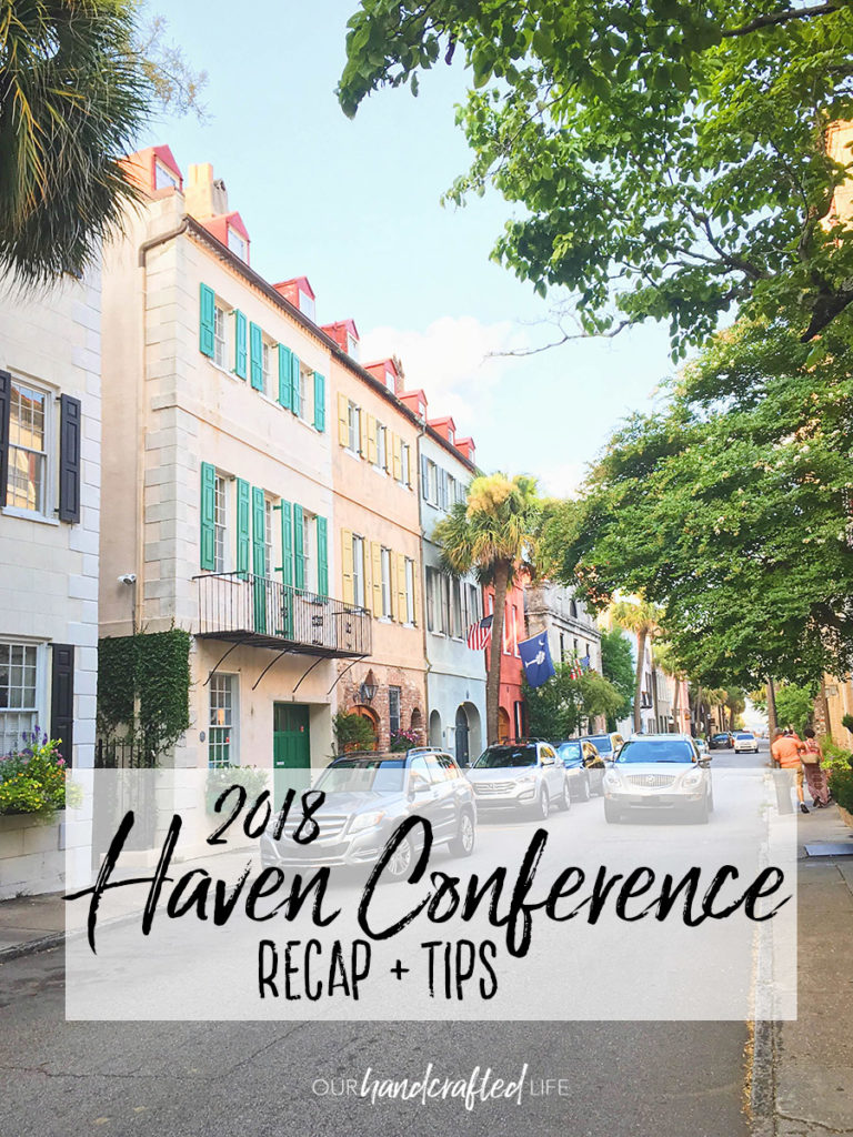 Haven Conference 2018 First Time Blog Conference - Our Handcrafted Life