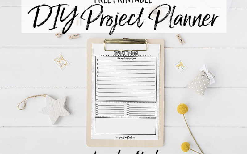 DIY Project Planner – Free Printable Project Planner