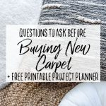 Questions to Ask Before Buying New Carpet - Our Handcrafted Life