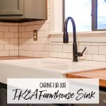 How to Care for the IKEA Farmhouse Sink - Double Basin Apron Front Sink