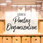 5 Steps to Pantry Organization Header