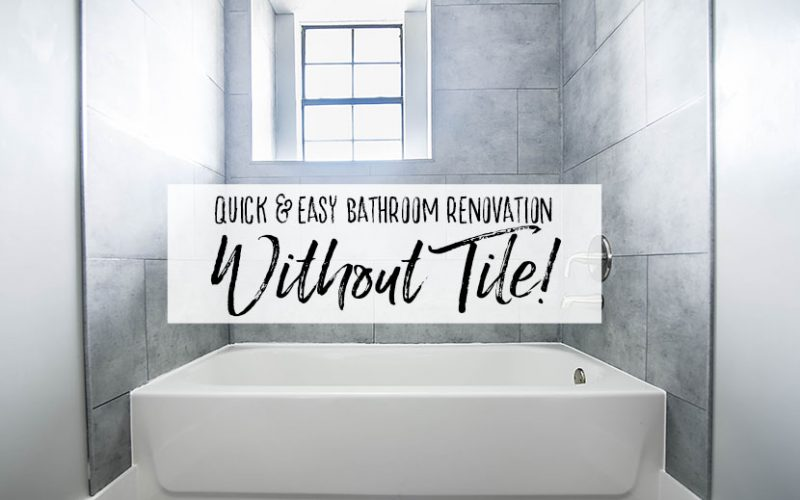 Easy Bathroom Renovation without Tile - Our Handcrafted Life Header