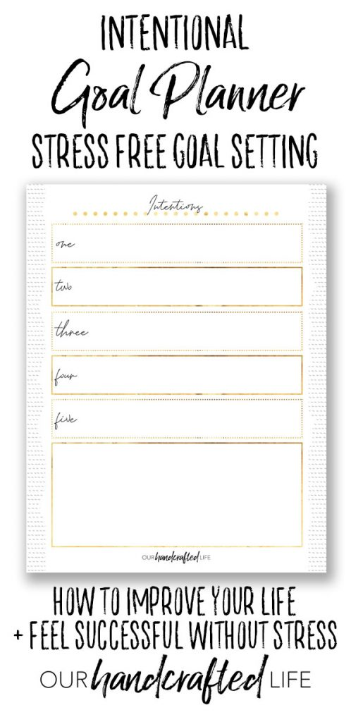 Intentional Goal Setting - Our Handcrafted Life