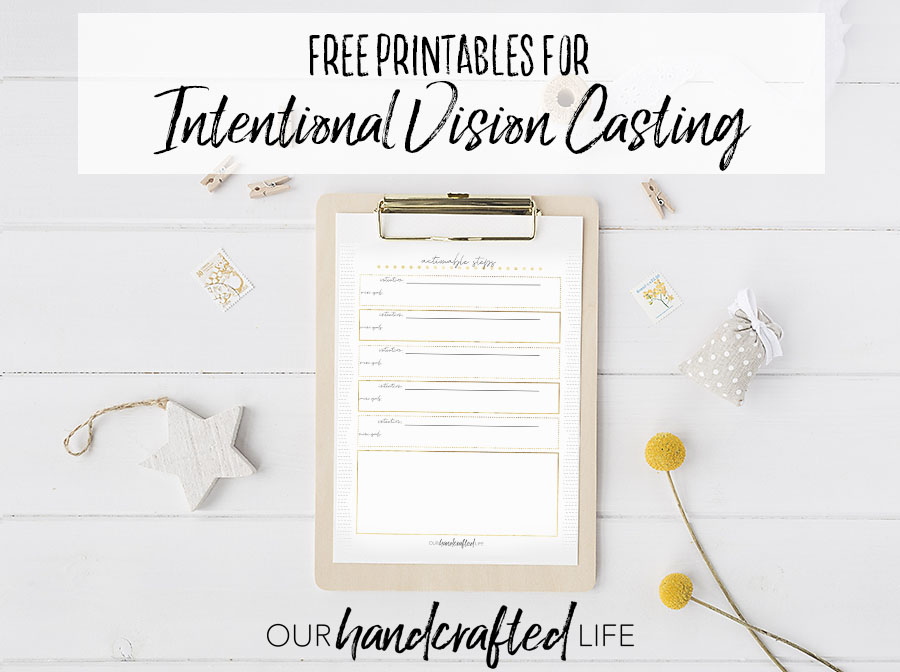 Vision Casting and Goal Setting Planner - Our Handcrafted Life